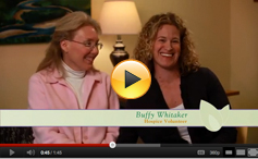 Hospice of Southern Maine - Jane & Buffy video